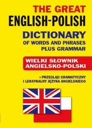The Great English-Polish Dictionary of Words and Phrases plus Grammar, Gordon Jacek