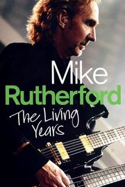 Mike Rutherford The Living Years, Rutherford Mike