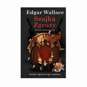 Szajka Zgrozy Tom 4, Wallace Edgar