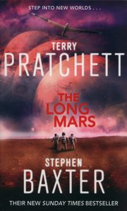 The Long Mars, Baxter Stephen, Pratchett Terry