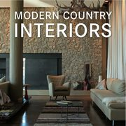 Modern Country Interiors,