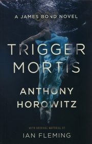 Trigger Mortis, Horowitz Anthony