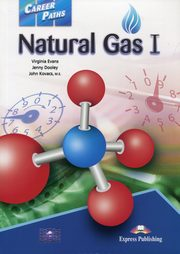 Career Paths Natural Gas I Student's Book, Evans V. Dooley J. Kovacs J.