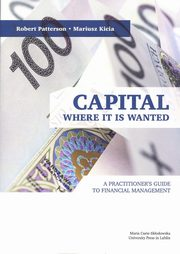 Capital Where it is Wanted, Patterson Robert, Kicia Mariusz