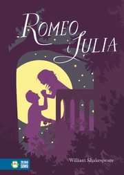 Romeo i Julia, Shakespeare Wiliam