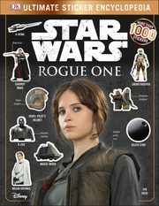 Star Wars Rogue One Ultimate Sticker Encyclopedia,