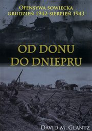 Od Donu do Dniepru, Glantz David M.