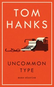 Uncommon Type Some Stories, Hanks Tom