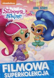 Shimmer And Shine Ahoj Dżiny!,