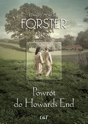 Powrót do Howards End, Forster Edward Morgan