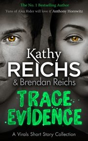 Trace Evidence, Reichs Kathy