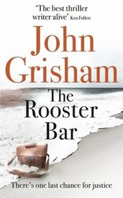 The Rooster Bar, Grisham John
