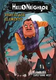 Brakujące elementy Hello Neighbor 1, West Carly Anne