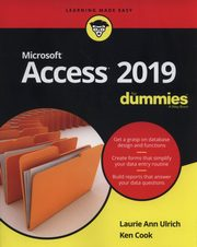Access 2019 For Dummies, Ulrich Laurie A., Cook Ken