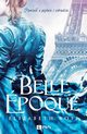 Belle epoque, Ross Elizabeth