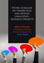 Young Scholars on Theoretical and Applied Linguistics: Research Projects - Monika Zasowska: Senses and Expressions of Sensory Experience in English Binomials,