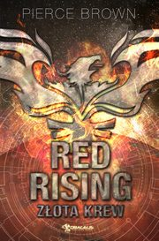 Red Rising: Złota krew, Pierce Brown